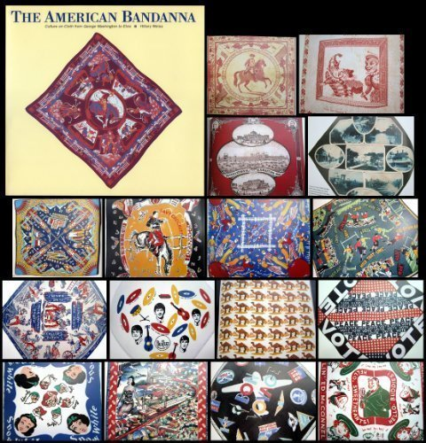 9780877017837: American Bandanna: Culture on Cloth from George Washington to Elvis