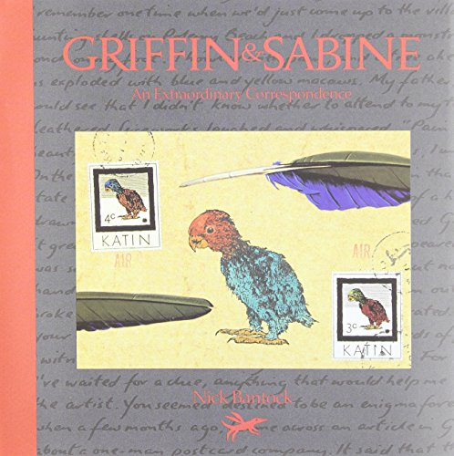 Griffin and Sabine: An Extraordinary Correspondence: Bantock, Nick