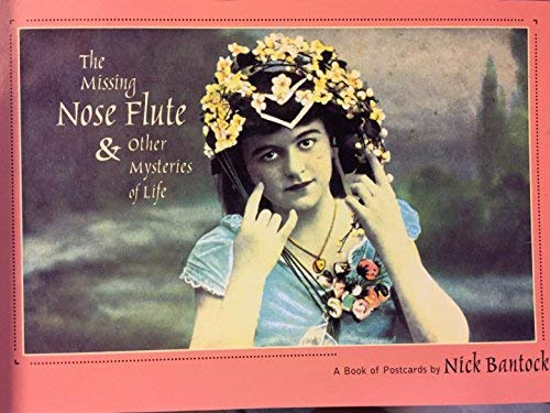 The Missing Nose Flute & Other Mysteries of Life Postcard Book: Nick Bantock