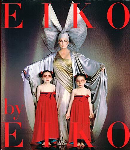 Eiko By Eiko (9780877017974) by Eiko Ishioka