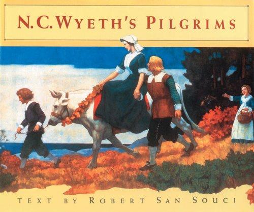 9780877018063: N.C. Wyeth's Pilgrims