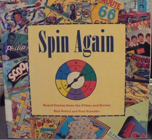 9780877018308: Spin Again: Board Games from the Fifties and Sixties