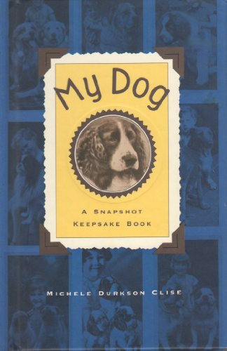 9780877018445: My Dog