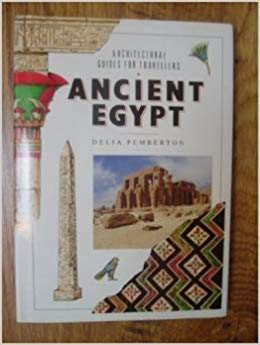 9780877018476: Ancient Egypt (Architectural Guides for Travellers)