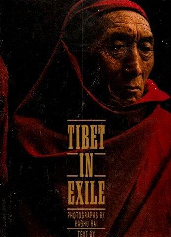 Tibet in Exile. Introduction by Dalai Lama, Photographs by Raghu Rai.: Dalai Lama -- Perkins, Jane ...