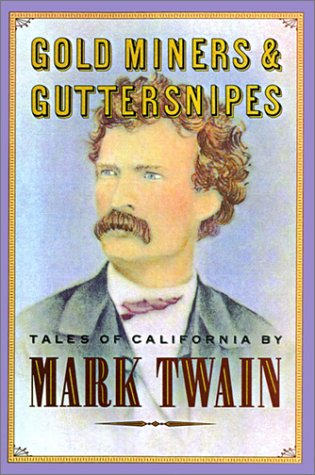 9780877018810: Gold Miners & Guttersnipes: Tales of California