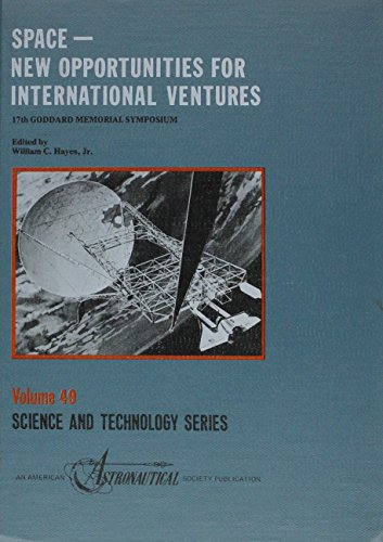 9780877031246: Space: New Opportunities for International Ventures (American Astronautical Society: Science and Technology Series)