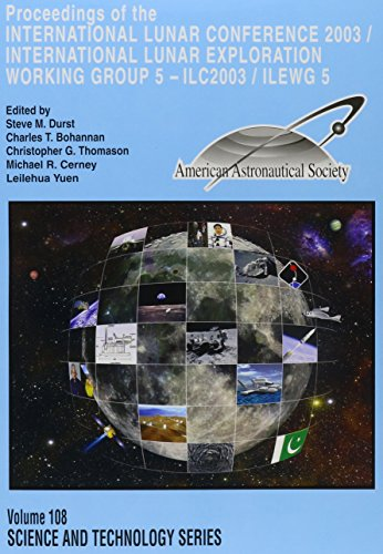 9780877035145: 108: International Lunar Conference 2003 (Science & Technology Series)