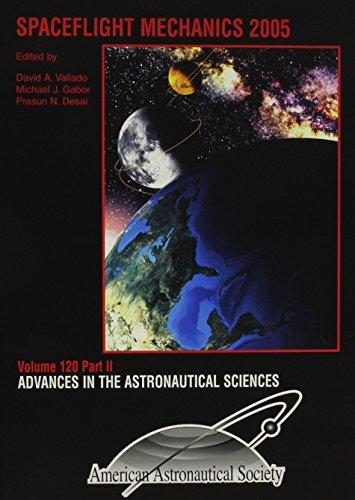 9780877035206: Spaceflight Mechanics 2005 (Advances in the Astronautical Sciences Volume 120)