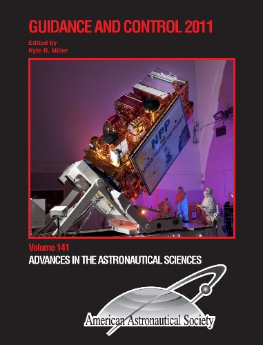 9780877035718: Guidance and Control 2011 (Volume 141 in the Advances in the Astronautical Sciences series) (Advances in Astronautical Science)