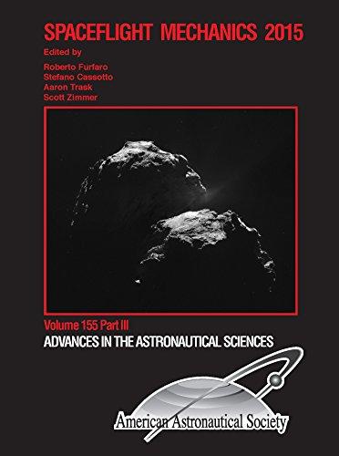 Spaceflight Mechanics 2015: Proceedings of the 25th AAS/AIAA Space Flight Mechanics Meeting held ...
