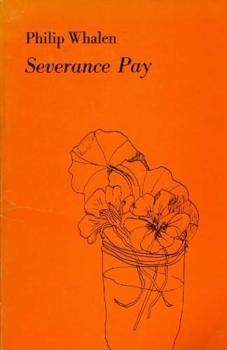 Severance Pay: Poems, 1967-1969 (Writing 24)