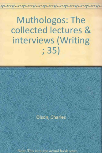 9780877040323: Muthologos: The collected lectures & interviews (Writing ; 35)