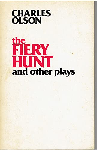9780877040330: The Fiery Hunt and Other Plays