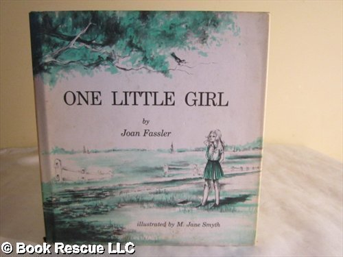 One Little Girl (0877050082) by Joan Fassler