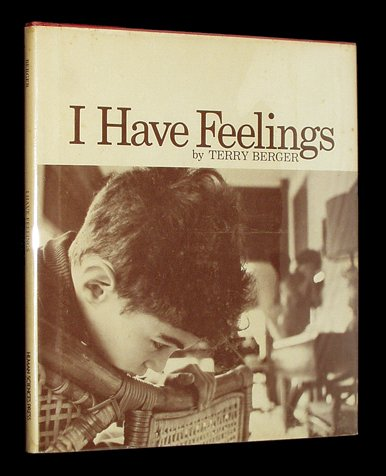 I Have Feelings (087705021X) by Terry Berger