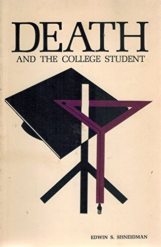 9780877050384: Death and the College Student