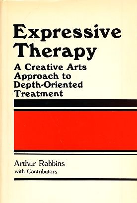9780877051015: Expressive Therapy: A Creative Arts Approach to Depth-Oriented Treatment