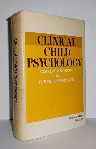 9780877051251: Clinical Child Psychology: Current Practices and Future Perspectives