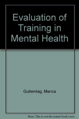 Evaluation of Training in Mental Health: Guttemtag, Marcia