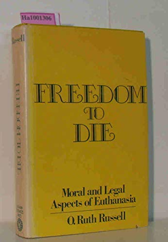 9780877052166: Freedom to Die: Moral and Legal Aspects of Euthanasia