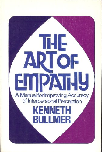 9780877052289: The Art of Empathy: A Manual for Improving Accuracy of Interpersonal Perception