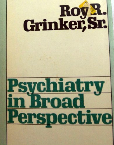 9780877052319: Psychiatry in Broad Perspective,