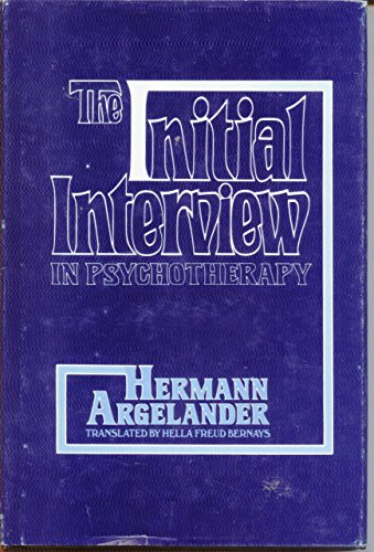 9780877052487: Initial Interview in Psychotherapy (Psychotherapy series)
