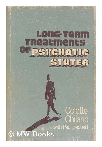 9780877052524: Long Term Treatments of Psychotic States