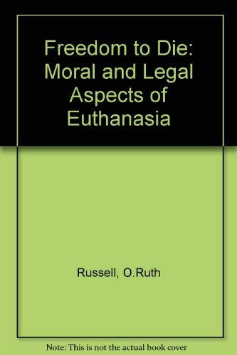 9780877053118: Freedom to Die: Moral and Legal Aspects of Euthanasia