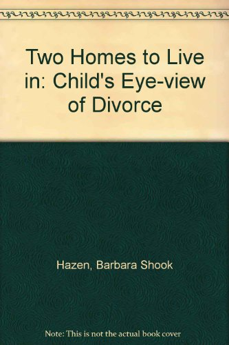 9780877053132: Two Homes to Live in: A Child'S-Eye View of Divorce