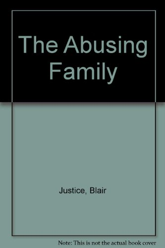 9780877053156: The Abusing Family
