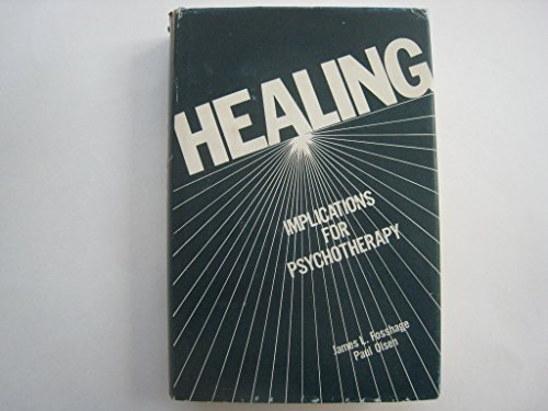 Healing Implications for Psychotherapy (New directions in: Fosshage, James L.;