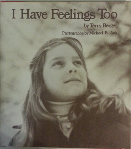 9780877054412: I Have Feelings Too (Books for Young Readers)