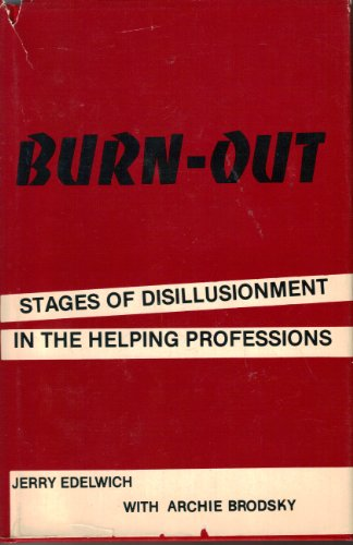 9780877055075: Burnout: Stages of Disillusionment in the Helping Professions