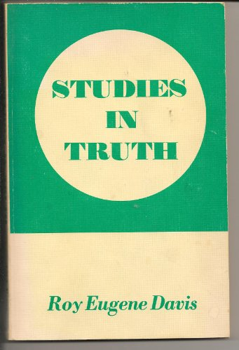 STUDIES IN TRUTH: Davis, Roy Eugene