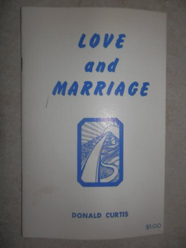 LOVE and MARRIAGE *: CURTIS, Donald