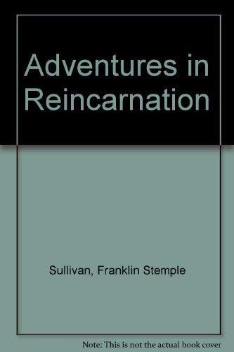 Adventures in Reincarnation: Sullivan, Frank Stemple