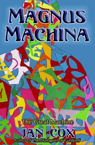 Magnus Machina: The Great Machine: Cox, Jan