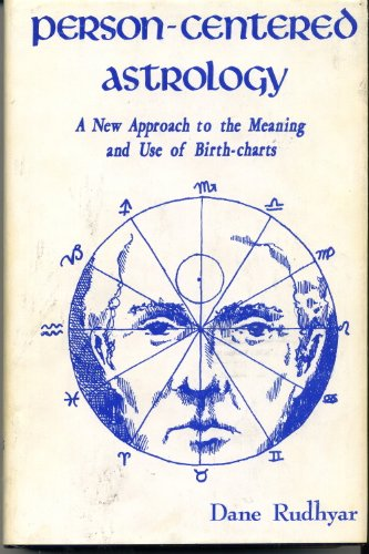 9780877070979: Person-Centered Astrology: A New Approach to the Meaning and Use of Birth-charts