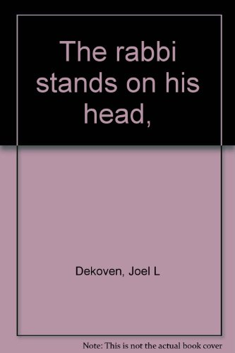 The Rabbi Stands on His Head -- SIGNED