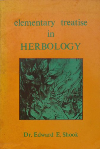 9780877071365: Elementary Treatise in Herbology