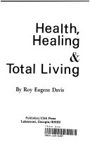 9780877071747: Health, Healing and Total Living