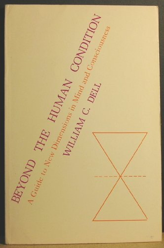 9780877071778: Beyond the human condition