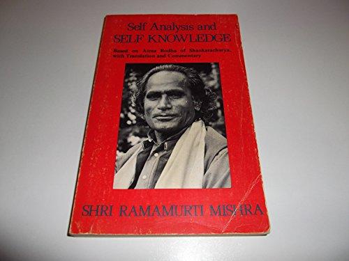 9780877071907: Self analysis and self knowledge: Based on Ātma bodha of Shankaracharya