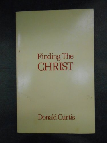 9780877071976: Finding the Christ