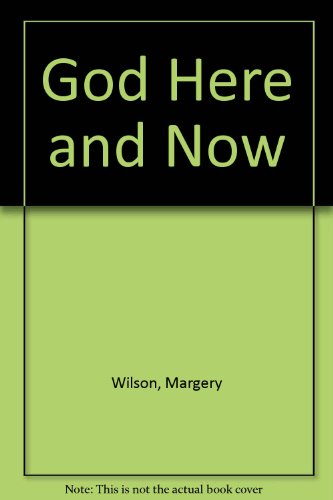9780877072072: God--here and now