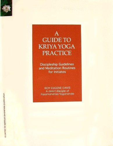 9780877072812: A Guide to Kriya Yoga Practice: Discipleship Guidelines and Meditation Routines for Initiates