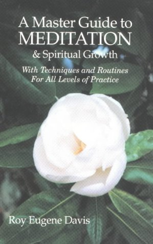 9780877072874: A Master Guide to Meditation & Spiritual Growth With Techniques and Routines For All Levels of Practice