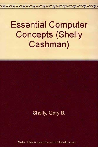 9780877090977: Essential Computer Concepts (Shelly Cashman)